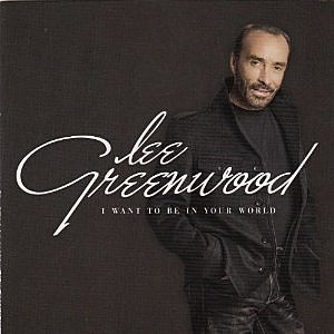Lee Greenwood Yourworld CD Cover